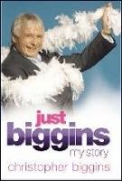 Christopher Biggins Just Biggins: My Story